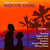 Mafia & Fluxy Presents Music for Lovers, Vol. 1 by Various Artists