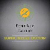 Super Deluxe Edition von Frankie Laine