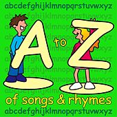 Play & Download A To Z Of Songs & Rhymes by Kidzone | Napster