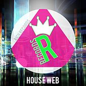 Play & Download House Web by Various Artists | Napster