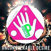 Play & Download Unconquerable Desire by Various Artists | Napster