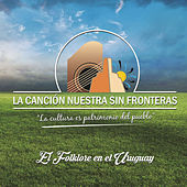 Play & Download La Canción Nuestra Sin Frontera by Various Artists | Napster