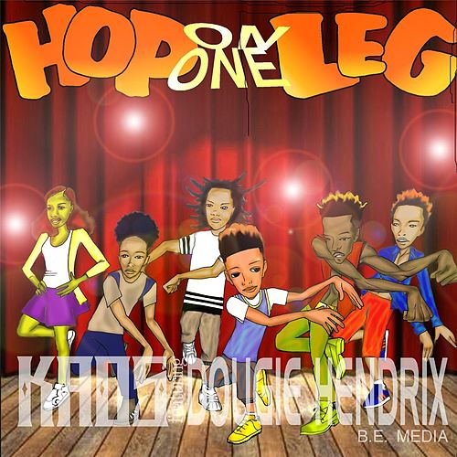 Play & Download Hop on One Leg (feat. Dougie Hendrix) by Kaos | Napster