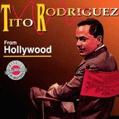 From Hollywood by Tito Rodriguez
