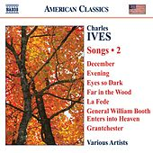 IVES, C.: Songs, Vol. 2 by Various Artists