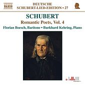 Play & Download SCHUBERT: Lied Edition 27 - Romantic Poets, Vol. 4 by Burkhard Kehring | Napster