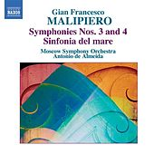 MALIPIERO, G.F.: Symphonies, Vol. 1 (Almeida) - Nos. 3 and 4 / Sinfonia del mare by Antonio de Almeida