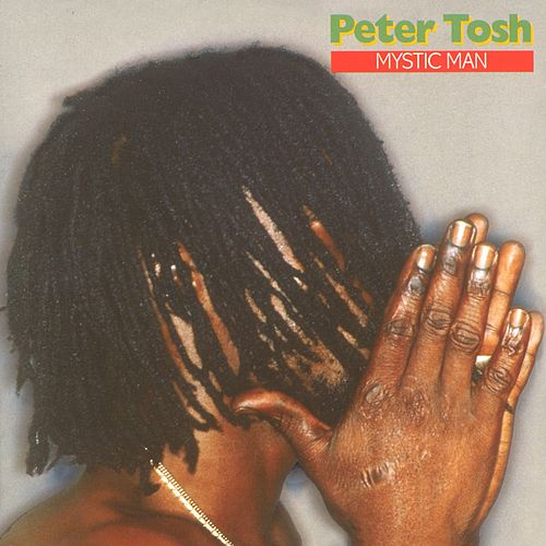 Play & Download Mystic Man by Peter Tosh | Napster