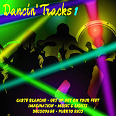 Play & Download Dancin' Tracks, Vol. 1 by Various Artists | Napster