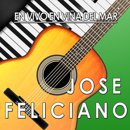 Play & Download En Vina del Mar (En Vivo) by Jose Feliciano | Napster
