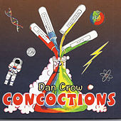 Play & Download Concoctions by Dan Crow | Napster