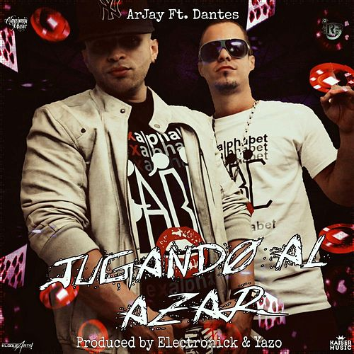 Play & Download Jugando al Azar (feat. Dantes) by Arjay | Napster