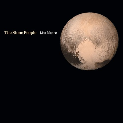 Play & Download The Stone People by Lisa Moore | Napster