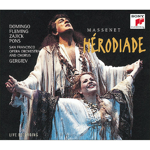 Play & Download HÉRODIADE - Opera in four acts and seven tableaux by Placido Domingo | Napster