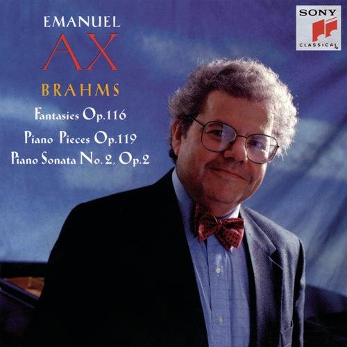 Brahms:  Fantasies, Op. 116, Piano Pieces, Op. 119, Piano Sonata No. 2 by Emanuel Ax