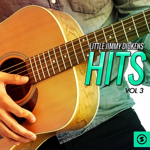 Hits, Vol. 3 by Little Jimmy Dickens