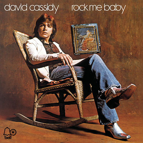 Play & Download Rock Me Baby by David Cassidy | Napster