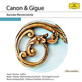 Canon & Gigue - Barocke Meisterwerke von Various Artists