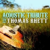 Play & Download Acoustic Tribute to Thomas Rhett by Guitar Tribute Players | Napster