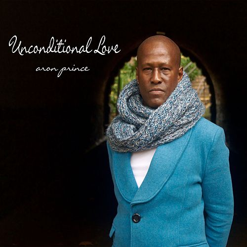 Unconditional Love by Aron Prince
