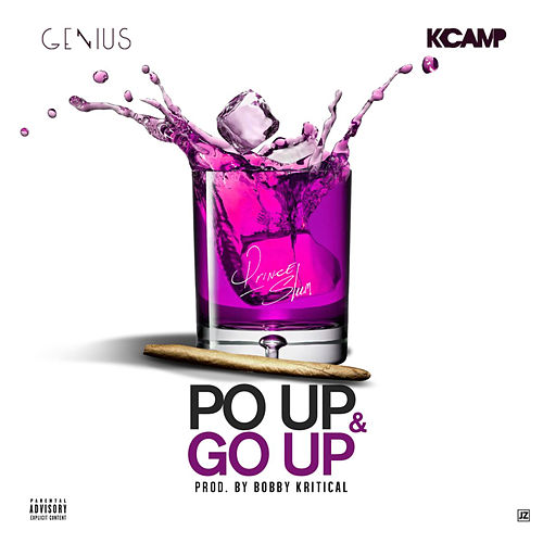 Play & Download Po' Up & Go Up (Clean) by Genius | Napster