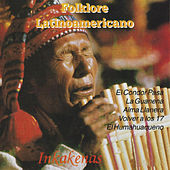Play & Download Folklore Latinoamericano (Instrumental) by Inka Kenas | Napster
