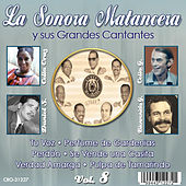 Play & Download La Sonora Matancera y Sus Grandes Cantantes Volumen 8 by Various Artists | Napster