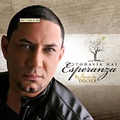 Play & Download Todavia Hay Esperanza by Marcos Yaroide | Napster