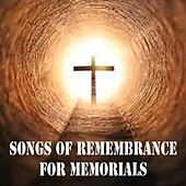 Songs of Remembrance for Memorials by The O'Neill Brothers Group