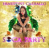 Play & Download Soca Party by Ernestine Carballo | Napster
