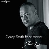 Just Live by Corey Smith
