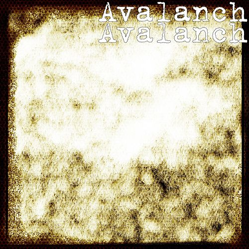 Play & Download Avalanch by Avalanch | Napster