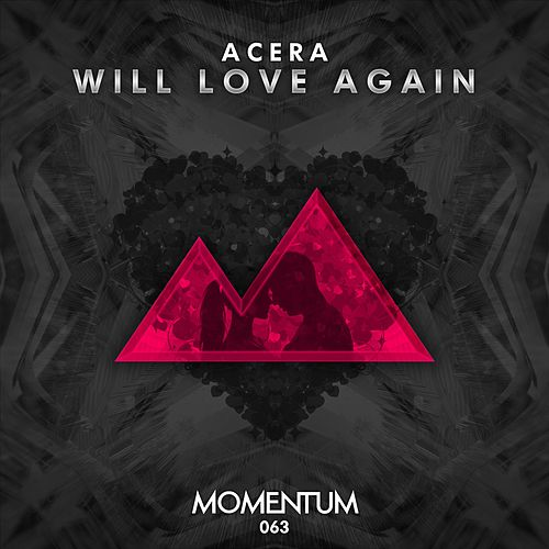 Play & Download Will Love Again by Acera | Napster