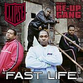 Fast Life by Re-Up Gang