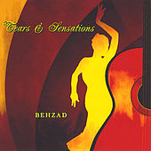 Tears & Sensations by Behzad