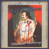 Play & Download With Love by Tortilla Factory | Napster
