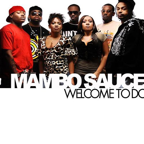 Play & Download Welcome To Dc by Mambo Sauce | Napster