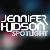 Spotlight Mixes by Jennifer Hudson