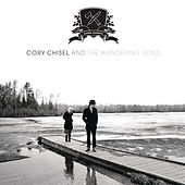 Cabin Ghosts by Cory Chisel and the Wandering Sons