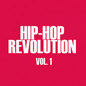 Play & Download Hip-Hop Revolution, Vol. 1 by Various Artists | Napster