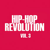 Hip-Hop Revolution, Vol. 3 von Various Artists