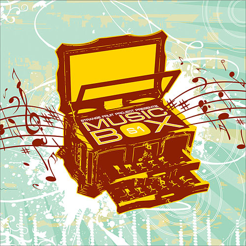 Play & Download Presents S1: Music Box by Strange Fruit Project | Napster