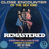Close Encounters of the Sex Kind (Remastered) by Rudy Ray Moore