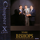 Play & Download Chapter X Live by The Bishops (Gospel) | Napster