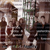 Yesterday, Today & Forever by The Crabb Family