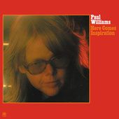 Play & Download Here Comes Inspiration by Paul Williams | Napster