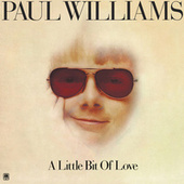 Play & Download A Little Bit Of Love by Paul Williams | Napster