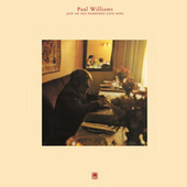 Play & Download Just An Old Fashioned Love Song by Paul Williams | Napster