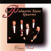 Classic Touch by Palmetto State Quartet