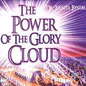 Play & Download The Power Of The Glory Cloud by Dr. Juanita Bynum | Napster